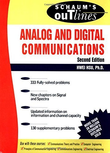 Analog and Digital Communications (Schaum's Outlines) by Hsu, Hwei P. 2nd edition (2002) Paperback