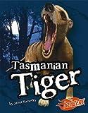 Tasmanian Tiger, Janet Riehecky, 1429601183