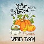 Bitter Harvest | Wendy Tyson