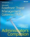 Read Microsoft Forefront Threat Management Gateway (TMG) Administrator's Companion: MS Ffront (TMG) Adm Com_p1 (Admin Companion) Epub