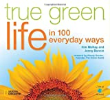True Green Life, Kim Mckay and Jenny Bonnin, 1426205171