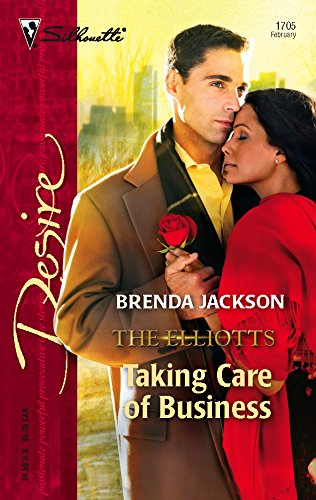 Taking Care of Business: The Elliotts (Silhouette Desire No. 1705) PDF