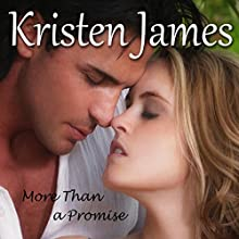 More Than a Promise: Second Gift Series, Book 2 Audiobook by Kristen James Narrated by Emma Clark