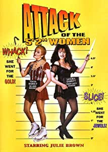 """National Lampoon's Attack of the 5' 2"""" Women"""