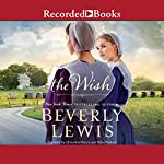 The Wish | Beverly M. Lewis