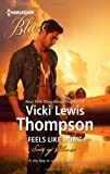 Feels Like Home, Vicki Lewis Thompson, 0373797036