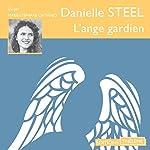 L'ange gardien | Danielle Steel