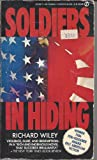 Soldiers in Hiding, Richard Wiley, 0451149548