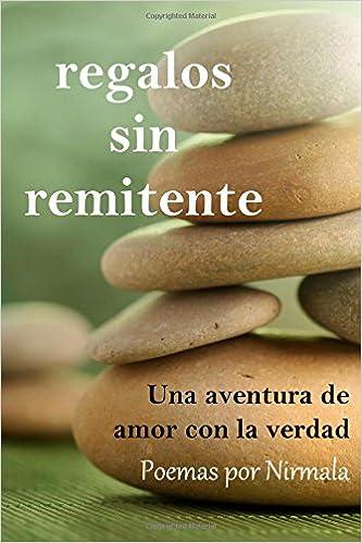 Descarga gratuita de libros electrónicos para teléfonos Android. Regalos sin remitente: Una aventura de amor con la verdad 1492164259 DJVU