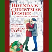 Brenda's Christmas Desire: Dreams Come True Series, Book 2 | Sharon Kleve