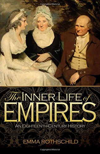 The Inner Life of Empires: An Eighteenth-Century History: Amazon.es: Emma Rothschild: Libros en idiomas extranjeros