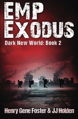 emp-exodus-dark-new-world-book-2-an-emp-survival-story-volume-2