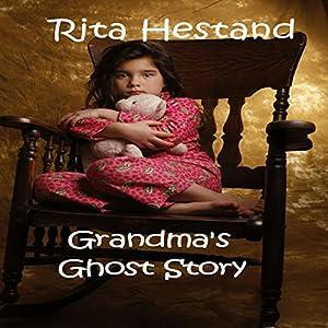 Grandma's Ghost Story Audiobook