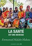 La santé est une richesse (Les Grandes Idées) (French Edition)