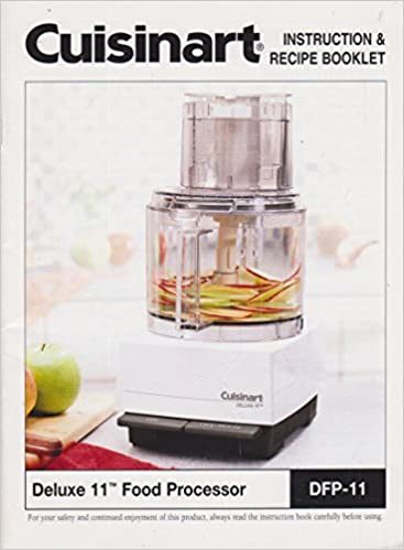 Cuisinart deluxe 11 food processor instruction recipe booklet no cuisinart deluxe 11 food processor instruction recipe booklet no author listed amazon books forumfinder Image collections