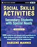 img - for Social Skills Activities for Secondary Students with Special Needs book / textbook / text book