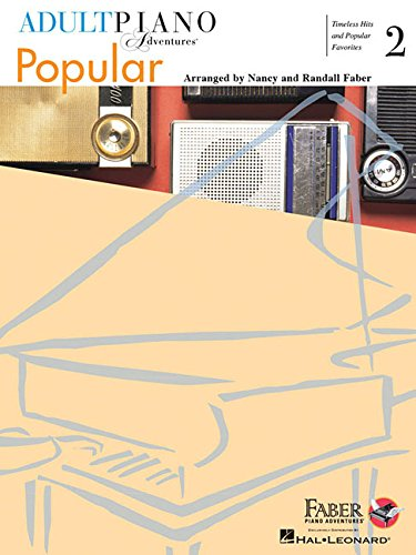 Adult Piano Adventures Popular Book 2 Timeless Hits And Popular