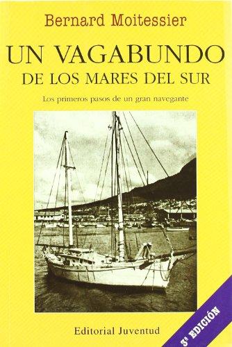 Descargar Libro Un Vagabundo De Los Mares Del Sur Bernard Moitessier