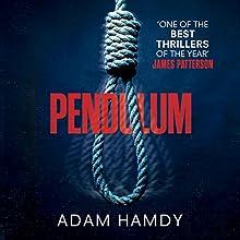 Pendulum Audiobook by Adam Hamdy Narrated by Luke Thompson