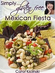 Simply Gluten Free Mexican Fiesta