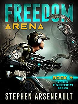 FREEDOM Arena by [Arseneault, Stephen]