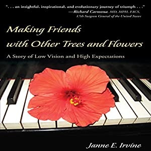 Making Friends with Other Trees and Flowers Audiobook