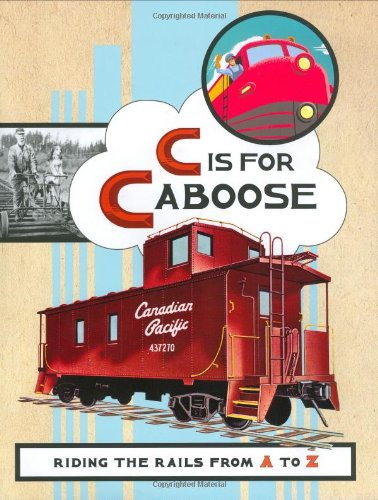 Rail Caboose - C Is for Caboose