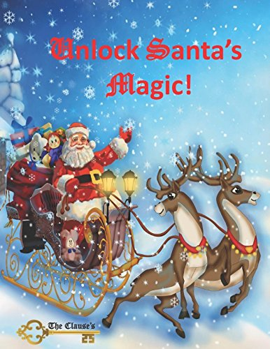 Unlock Santa's Magic! (The Clause's)