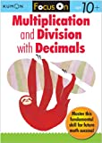 Multiplication and Division with Decimals, Kumon Publishing, 1935800426