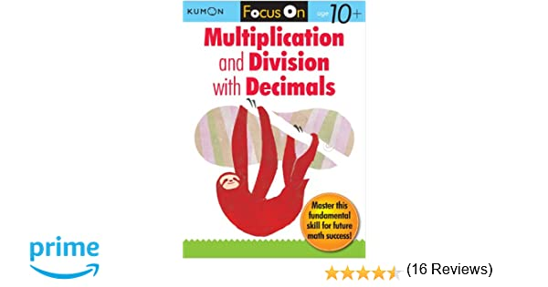 Amazon.com: Kumon Focus On Multiplication and Division with ...