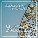 La question du bonheur (Change ma vie 1) | Clotilde Dusoulier