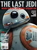 The Last Jedi: Inside the New Star Wars: Episode VIII