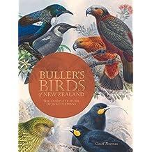 Buller's Birds of New Zealand: The Complete Work of JG Keulemans