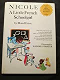 img - for Nicole, a Little French Schoolgirl book / textbook / text book
