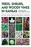 Trees, Shrubs, and Woody Vines in Kansas