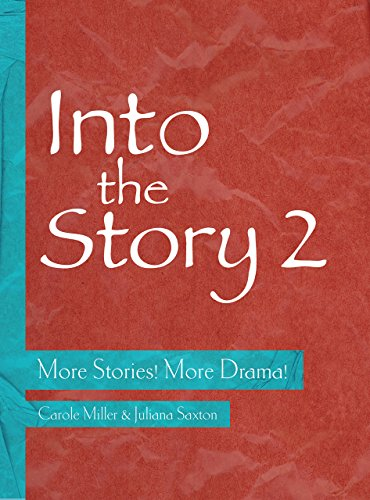 Into the Story 2: More Stories! More Drama! (Theatre in Education)