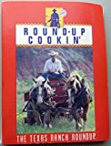img - for Round-Up Cookin' - The Texas Ranch Roundup Cookbook book / textbook / text book