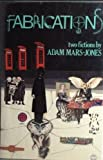 Fabrications, Adam Mars-Jones, 0394519981