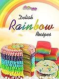Delish Rainbow Recipes