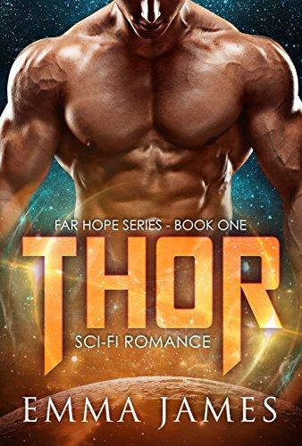 Thor: Sci-Fi Romance (Far Hope Series Book 1)