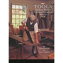 Tools: Working Wood in Eighteenth-Century America