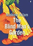 Best unknown Blinds - The Blind Man's Garden by Aslam, Nadeem on Review