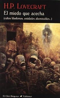 El miedo que acecha par Lovecraft