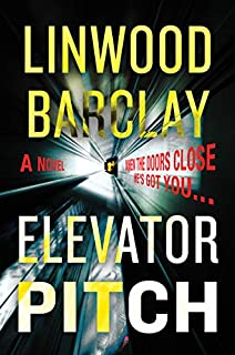 Book Cover: Elevator Pitch: A Novel