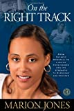 On the Right Track, Marion Jones, 1451610823