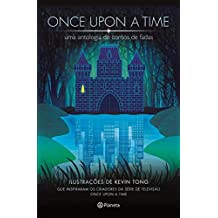 Once upon a time - Uma antologia de contos de