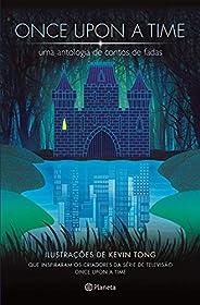 Once upon a time - Uma antologia de contos de