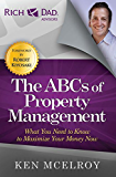 The ABCs of Property Management: What You Need to Know to Maximize Your Money Now (Rich Dad's Advisors (Paperback))