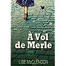 À Vol de Merle: Blackbird Fly, Édition française (Les Sœurs Bennett t. 1) (French Edition)