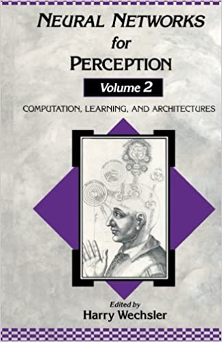 Neural Networks for Perception. Computation, Learning, and Architectures